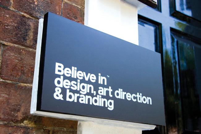 Believe in signage